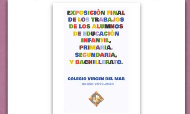 Exposición Virtual Final de Curso 2019-2020 Colegio Virgen del Mar