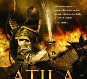 Especial Día del Libro 2019: Atila, el fin del mundo vendrá del este, de William Napier