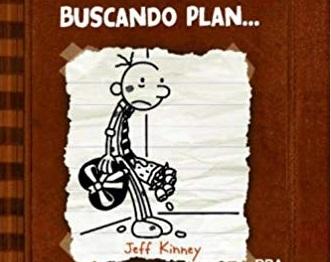 """Diario de Greg """"Buscando Plan"""""""