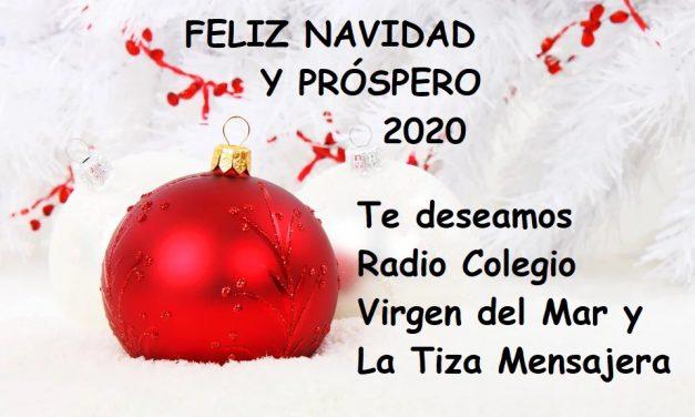 ESPECIAL: «Feliz Navidad y Próspero 2020» les desea LA TIZA MENSAJERA y Radio Colegio Virgen del Mar