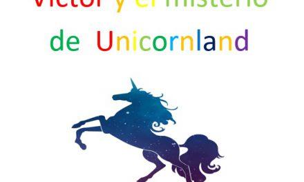 Feliz Día de las Letras Canarias: «Víctor y el misterio del Unicorland»