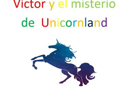 """Feliz Día de las Letras Canarias: """"Víctor y el misterio del Unicorland"""""""